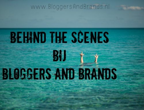 Behind the scenes bij Bloggers and Brands