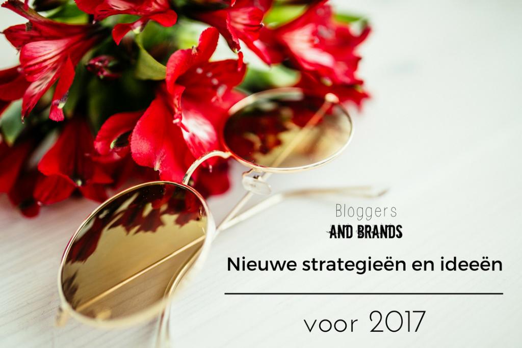Nieuwe strategieën en ideeën voor 2017