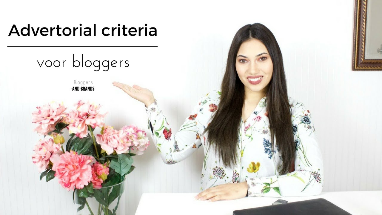Advertorial criteria voor bloggers