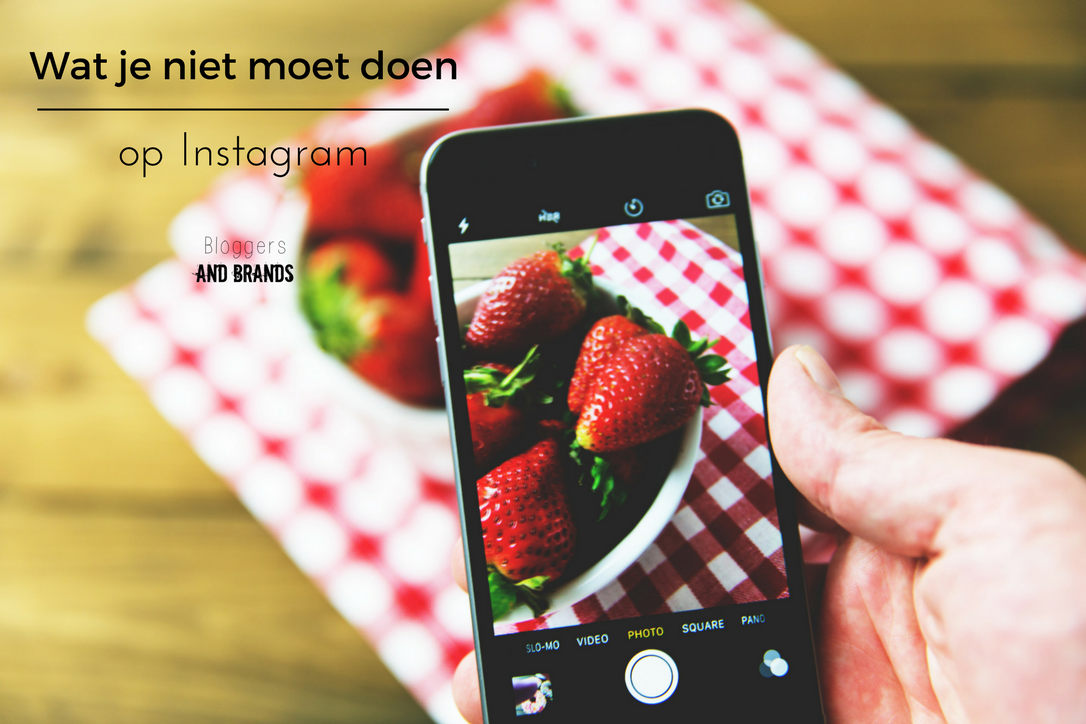 wat je niet moet doen op instagram